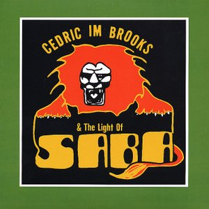 Image for 'Cedric Im Brooks & The Light Of Saba'