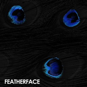 Bild för 'Featherface'