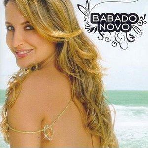 Image for 'Babado Novo e Roupa Nova'