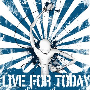 Image for 'Live for Today'