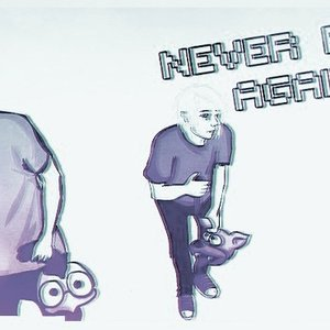 Image for 'Never Feel Again'