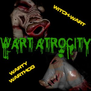 Image for 'Wart Atrocity'