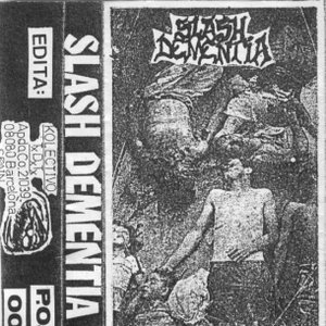 Image for 'Slash Dementia'
