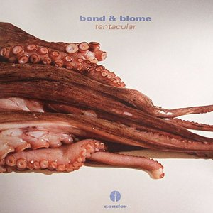 Image for 'Bond & Blome'