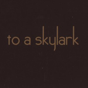 Image for 'To a Skylark'