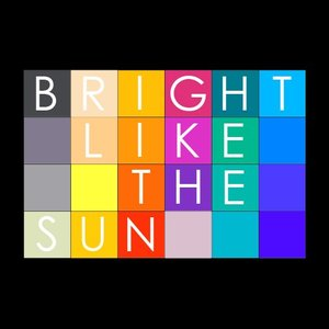 Image for 'Bright Like the Sun'