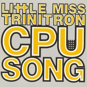 Image for 'Little Miss Trinitron'