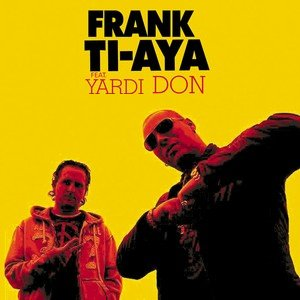 Image for 'Frank Ti-Aya Feat. Yardi Don'