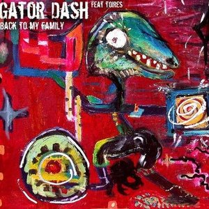 Image for 'Gator Dash feat. Toires'