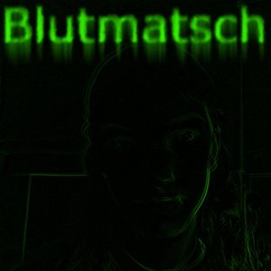 Image for 'Blutmatsch'