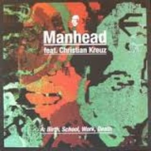 Image for 'Manhead feat. Christian Kreuz'