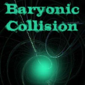 Image for 'Baryonic Collision'