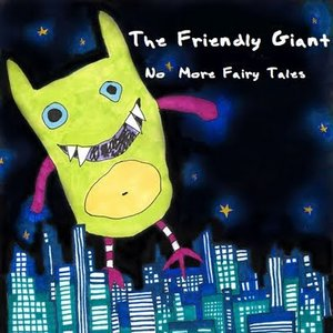 Image for 'The Friendly Giant'