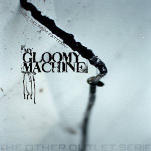 Image for 'My Gloomy Machine'