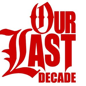 Image for 'Our Last Decade'