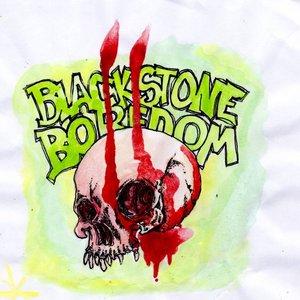 Image for 'Black Stone Boredom'