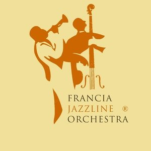 Image for 'Francia Jazzline Orchestra'