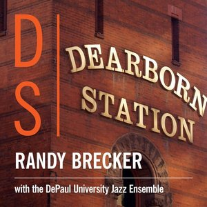 Image for 'Randy Brecker with the DePaul University Jazz Ensemble'