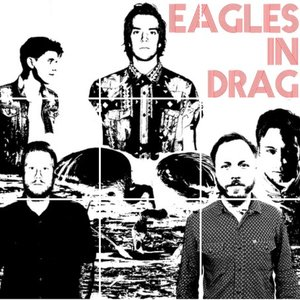 Image for 'EAGLES IN DRAG'