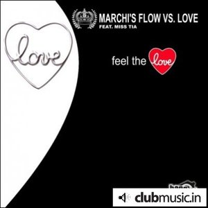 Image for 'Marchi's Flow vs. Love feat. Miss Tia'