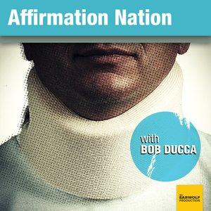Image pour 'Affirmation Nation with Bob Ducca'