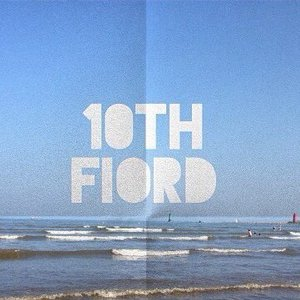 Image for '10th Fiord'