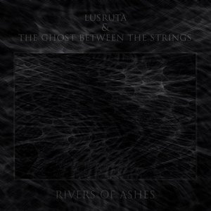 Image for 'lusruta & the ghost between the strings'