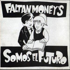 Image for 'faltan moneys'