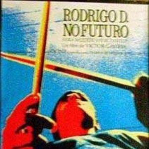 Image for 'RODRIGO D. NO FUTURO'
