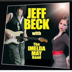 Image for 'Jeff Beck featuring Imelda May'
