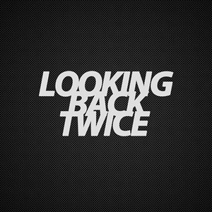 Image for 'Looking Back Twice'