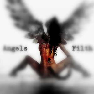 Image for 'Angels & Filth™'