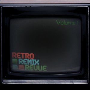 Image for 'Retro Remix Revue'