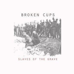 Image for 'Broken Cups'