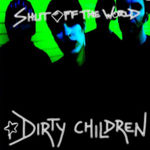 Image for 'Dirty Children'