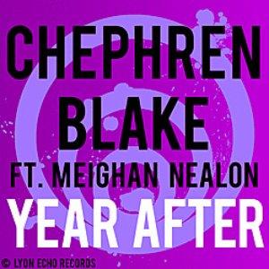 Image for 'Chephren Blake feat. Meighan Nealon'
