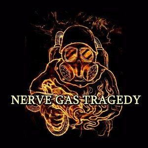 Image for 'Nerve Gas Tragedy'