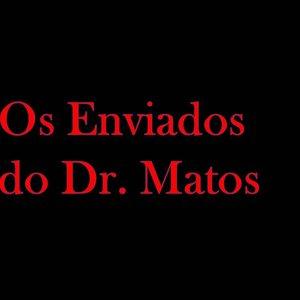 Image for 'Os Enviados do Dr. Matos'