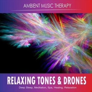 Image for 'Ambient Music Therapy (Deep Sleep, Meditation, Spa, Healing, Relaxation)'