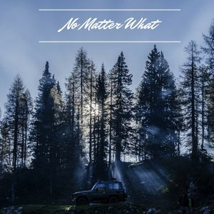 Image for 'No Matter What'
