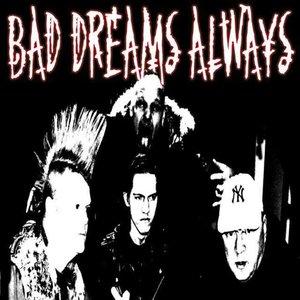 Bild för 'Bad Dreams Always'