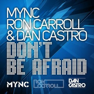 Image for 'Mync, Ron Carroll & Dan Castro'