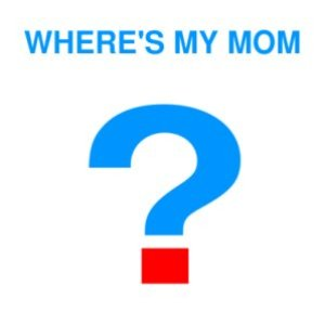 Image for 'Where's My Mom'