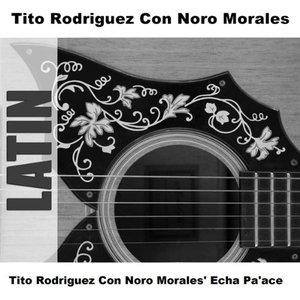 Image for 'Tito Rodriguez Con Noro Morales'