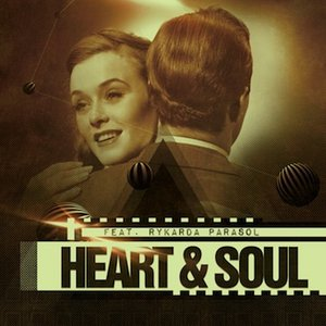 Image for 'Heart & Soul Feat. Rykarda Parasol'