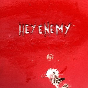 Image for 'Hey Enemy'