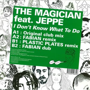 Image for 'The Magician Feat. Jeppe'