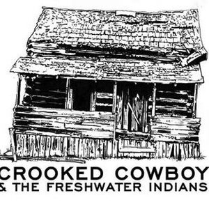 Image for 'Crooked Cowboy & The Freshwater Indians'