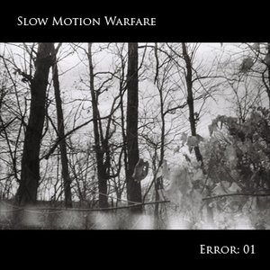Image for 'Slow Motion Warfare'