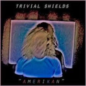 Image for 'trivial shields'
